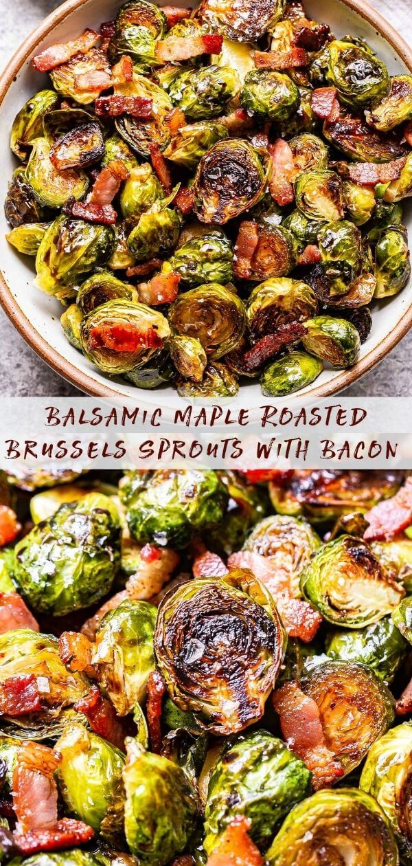Balsamic Maple Roasted Brussels Sprouts with Bacon collage with a white bowl of the finished brussels sprouts on top and a closeup of the brussels sprouts and bacon on the bottom.