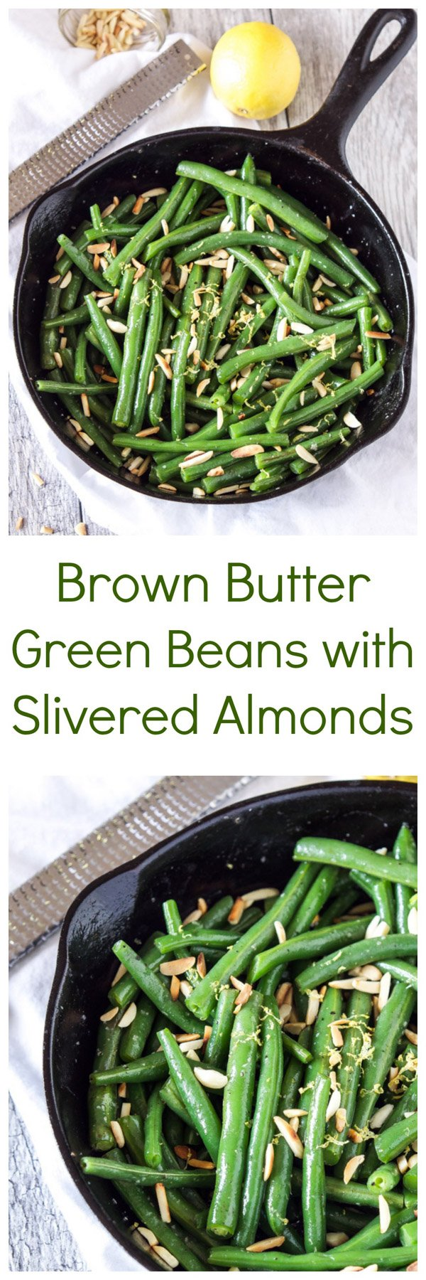 Brown Butter Green Beans with Slivered Almonds | Recipe Runner | Crisp green beans covered with brown butter, toasted almonds, and lemon zest are a simple and delicious side dish!