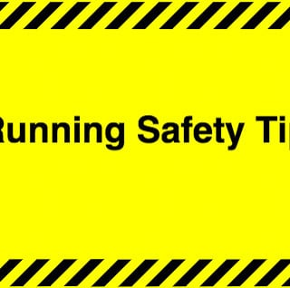 5 Running Safety Tips | Tips to keep you safe out on a run | www.reciperunner.com