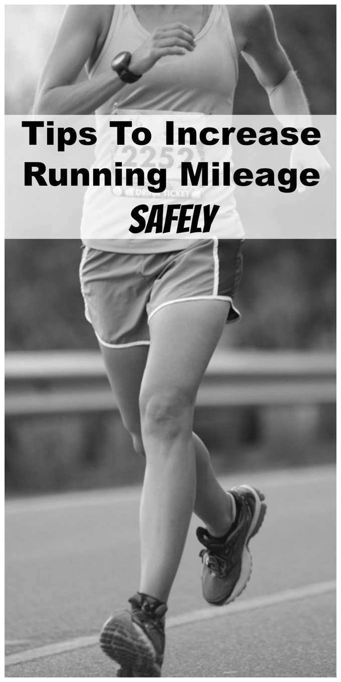 Tips to Increase Running Mileage Safely | Ways to increase your running mileage and avoid getting hurt!