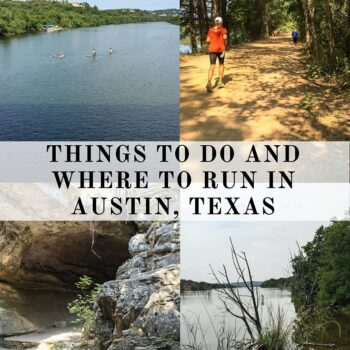 Things to Do and Where to Run in Austin, Texas