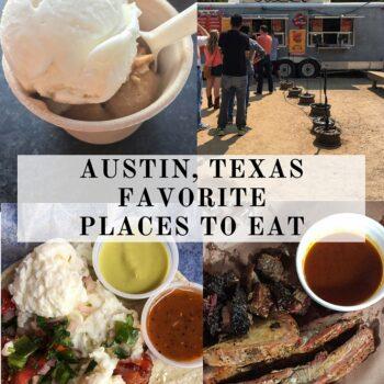 Austin, Texas: Favorite Places to Eat