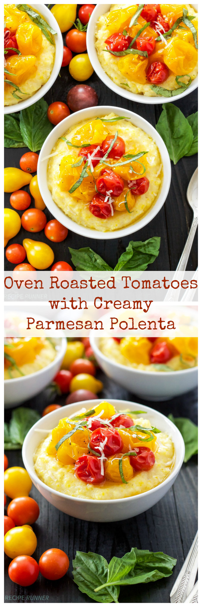Oven Roasted Tomatoes with Creamy Parmesan Polenta | Oven roasted tomatoes, creamy polenta, and lots of parmesan cheese are the perfect bowl of comfort food!