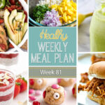 Healthy Weekly Meal Plan #81