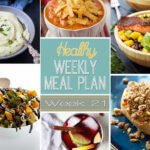 Healthy Weekly Meal Plan #21