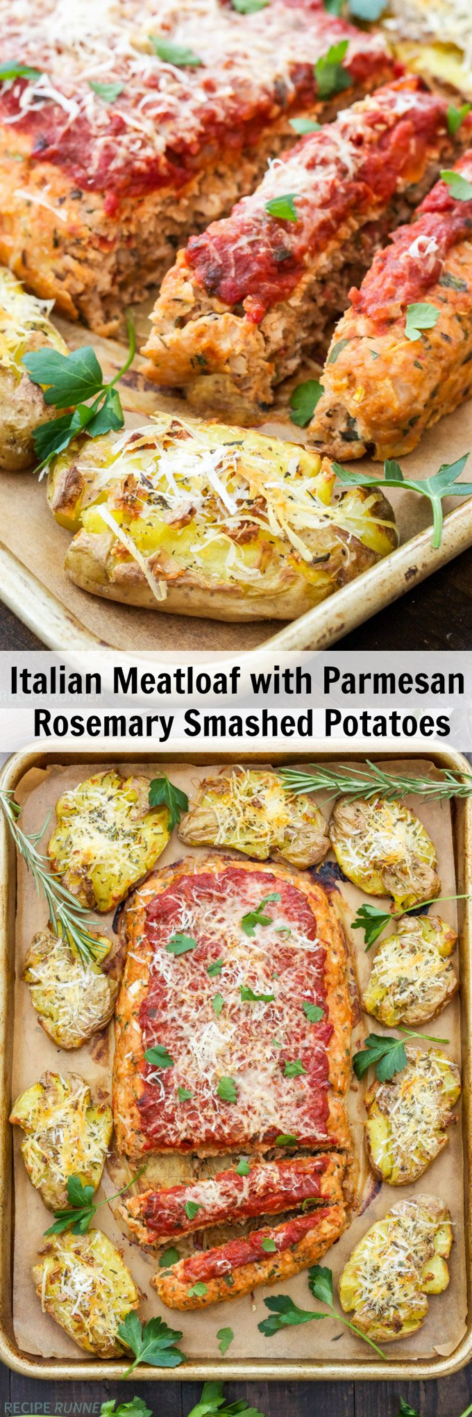 Meatloaf Parmesan and Rosemary Potatoes- 490 calories