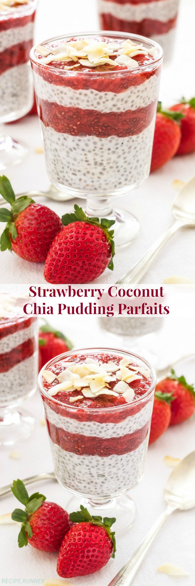 Strawberry Coconut Chia Pudding Parfaits | Layers of coconut chia pudding and strawberry chia jam come together in one deliciously perfect bite!