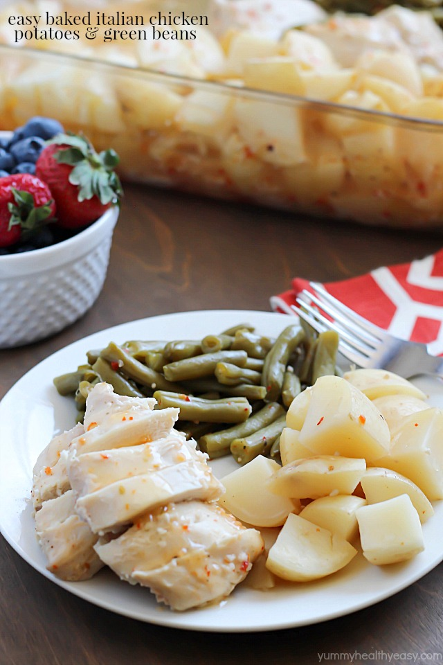 Easy Baked Italian Chicken, Potatoes and Green Beans
