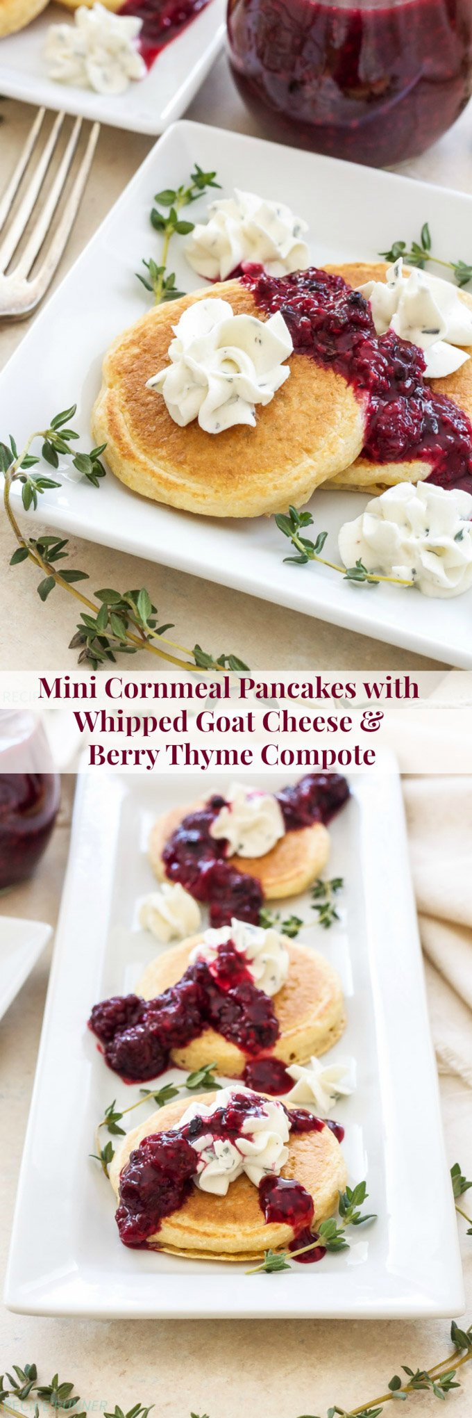 Mini Cornmeal Pancakes with Whipped Goat Cheese and Berry Thyme Compote | A delicious blend of sweet and savory flavors that can be served with brunch or as an appetizer!
