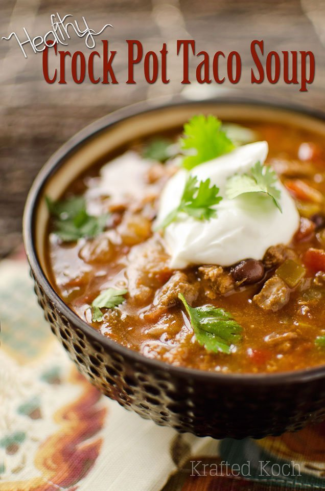 Healthy Crock Pot Taco Soup