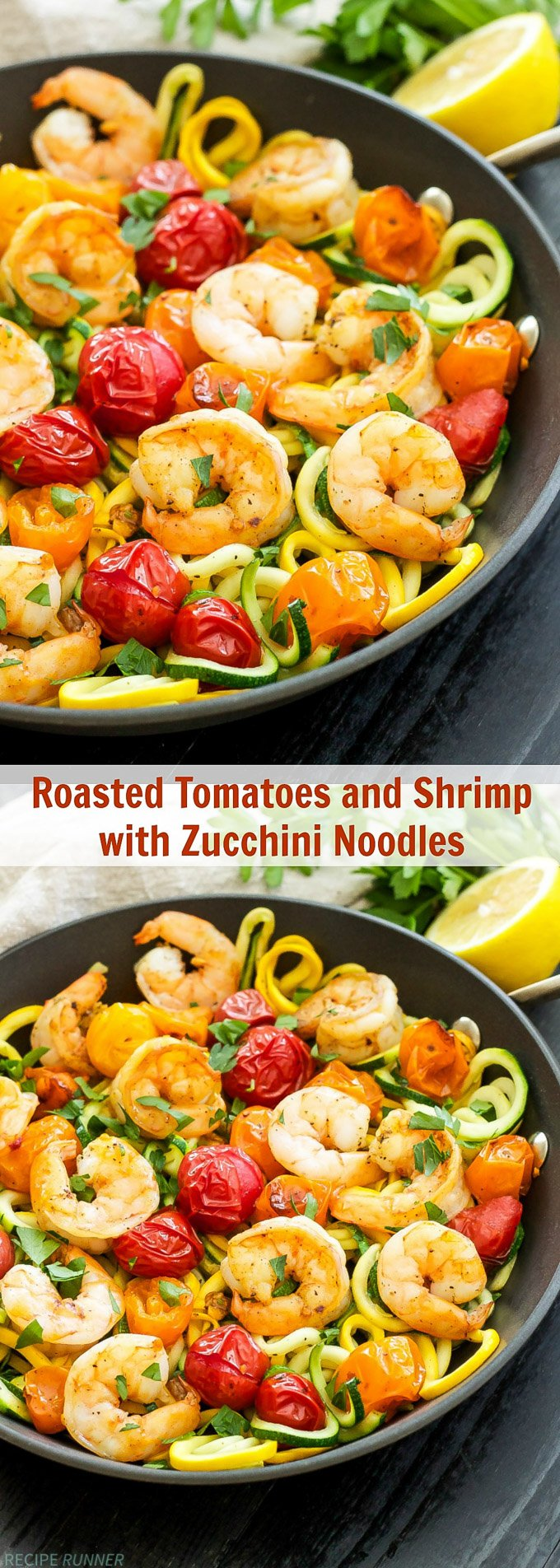 Roasted Tomatoes with Shrimp and Zucchini Noodles   One of my favorite, easy to make dinners! Simple ingredients, gluten-free, Paleo and Whole30 compliant!