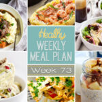 Healthy Weekly Meal Plan #73