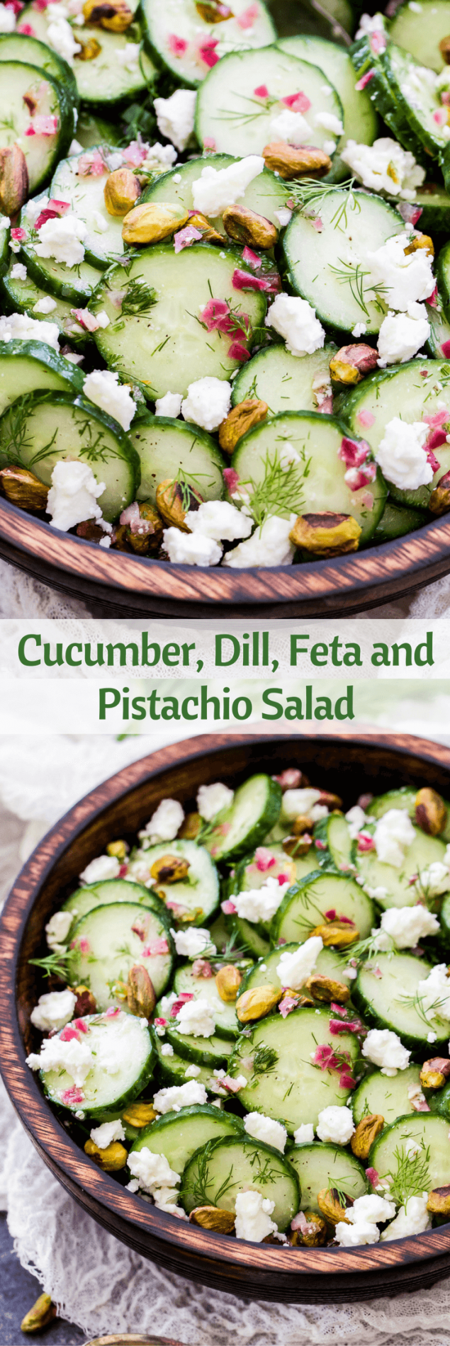 Say hello to your new favorite, refreshing salad - Cucumber, Dill, Feta and Pistachio Salad! Crisp cucumbers, fresh dill, salty feta and crunch pistachios are the perfect combination of flavors. You'll be making this all summer long!