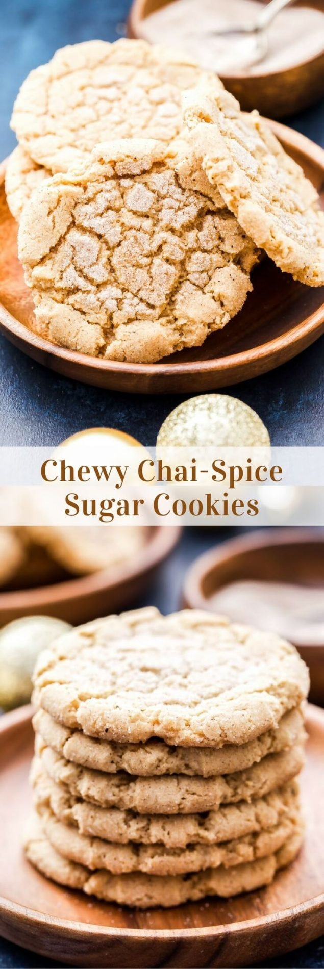 Chewy sugar cookies all dressed up for the holidays! Crisp edges, soft and chewy in the middle and plenty of chai-spice. These Chewy Chai-Spice Sugar Cookies are perfection! #cookies #christmascookies #chai #sugarcookies