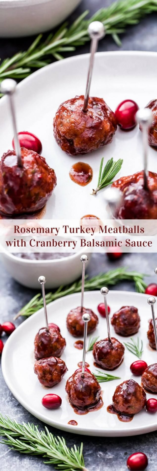 Every party needs a good meatball and these Rosemary Turkey Meatballs with Cranberry Balsamic Sauce are sure to be a crowd pleaser this holiday season! #meatballs #appetizer #turkey #rosemary #cranberrysauce #glutenfree #christmas #newyearseve