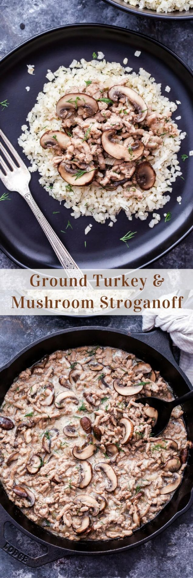 You'll love this lightened up, affordable and easy to make Ground Turkey and Mushroom Stroganoff! An easy and healthy, comfort food weeknight dinner. #stroganoff #dinner #easyrecipe #glutenfree #mushroom #lowcarb #groundturkey