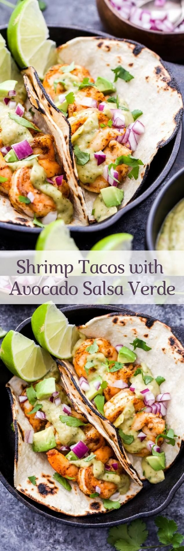Shrimp Tacos with Avocado Salsa Verde make for an easy and healthy Mexican dinner! Pan seared shrimp topped with the most addictive salsa you'll ever eat and all on the table in 30 minutes! #tacos #shrimp #avocado #salsaverde #glutenfree