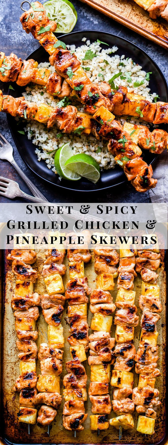 Sweet and Spicy Grilled Chicken and Pineapple Skewers will be your go-to dinner all summer long! Flavored with chili garlic sauce and sweetened with honey, these paleo and gluten-free chicken skewers are perfect for a protein packed, healthy dinner! #chicken #pineapple #skewers #paleo #glutenfree #healthydinner #grilledchicken