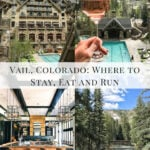 Vail, Colorado: Where to Stay, Eat and Run