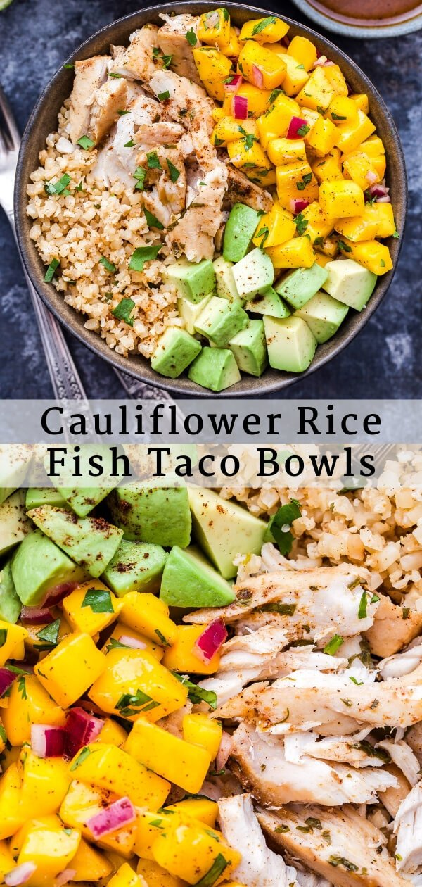 Cauliflower Rice Fish Taco Bowls Pinterest collage