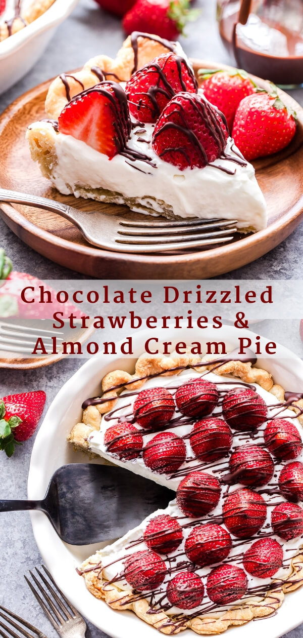 Chocolate Drizzled Strawberries and Almond Cream Pie Pinterest collage