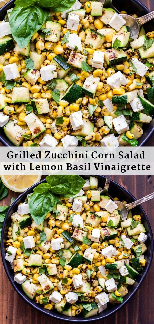 Grilled Zucchini Corn Salad with Lemon Basil Vinaigrette Pinterest collage