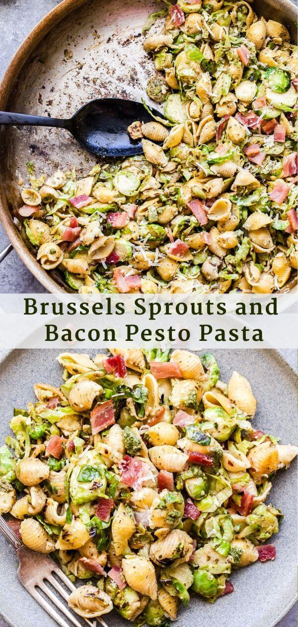 Brussels Sprouts and Bacon Pesto Pasta Pinterest collage.