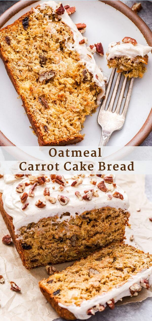 Oatmeal Carrot Cake Bread Pinterest Collage