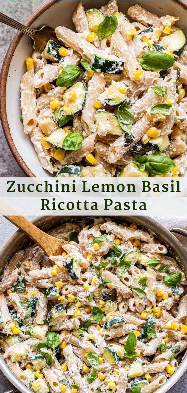 Zucchini Lemon Basil Ricotta Pasta Pinterest Collage