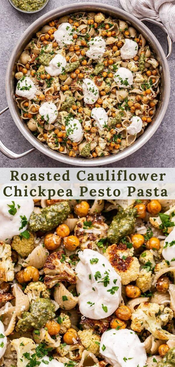 Roasted Cauliflower and Chickpea Pesto Pasta Pinterest collage.