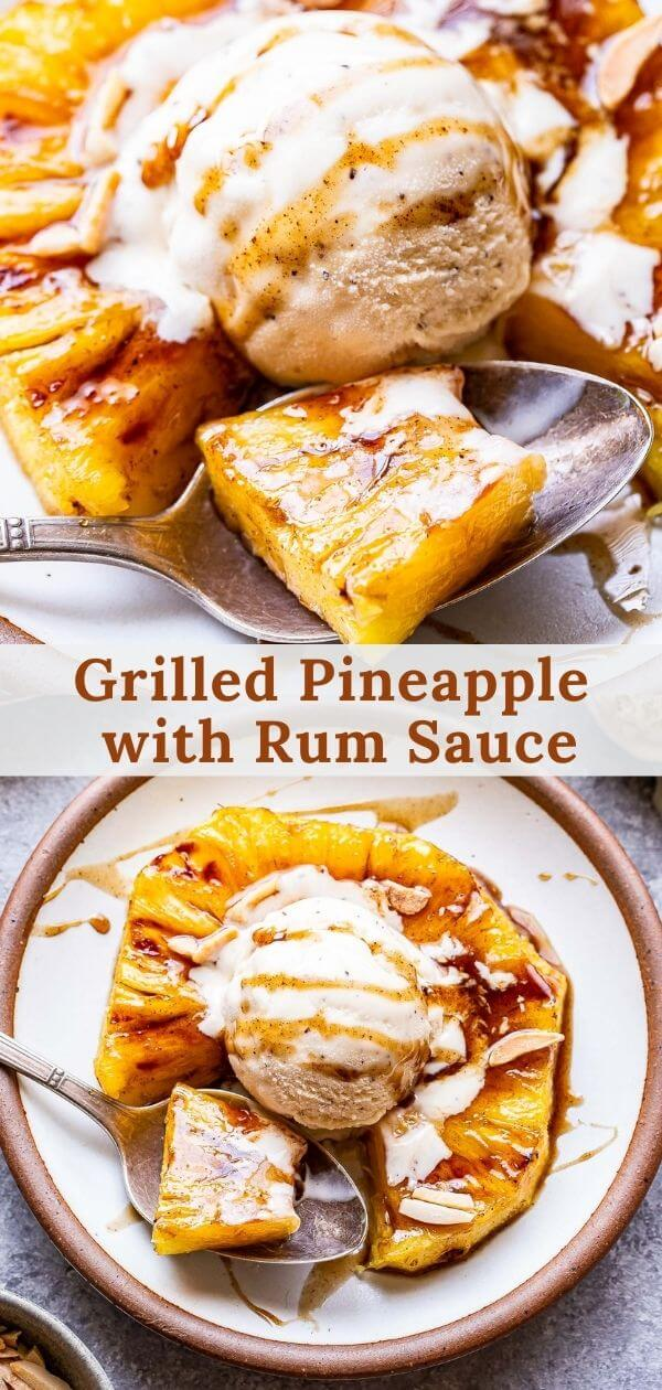 grilled pineapple with rum sauce pinterest collage.