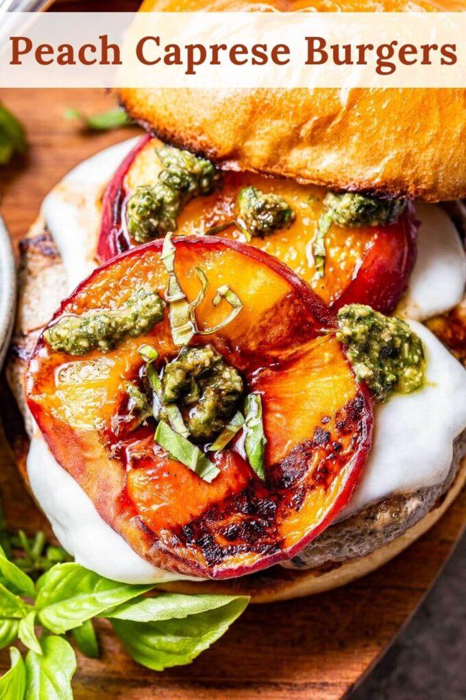 Peach Caprese Burgers pinterest collage.