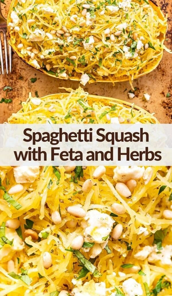 Spaghetti Squash with Feta and Herbs pinterest collage